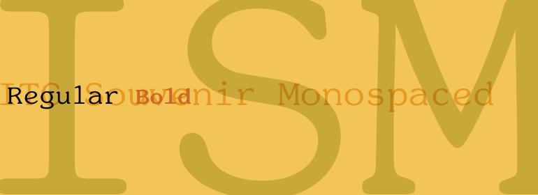 ITC Souvenir® Monospaced