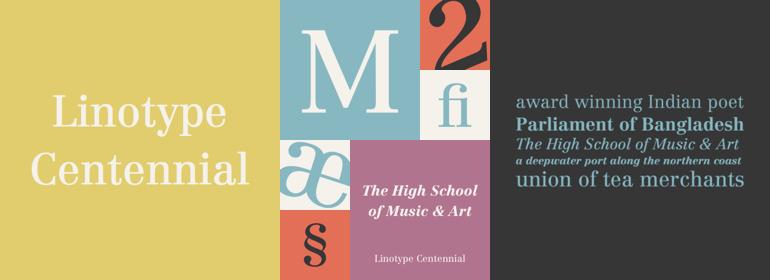 Linotype Centennial®