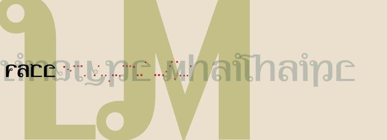 Linotype MhaiThaipe™