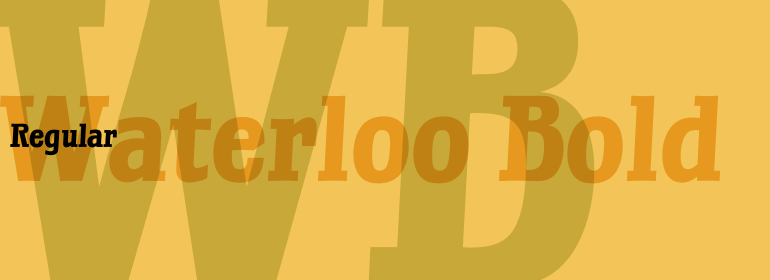 Waterloo™ Bold