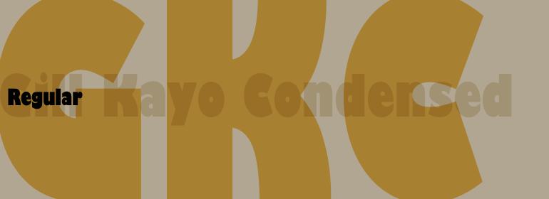 Gill™ Kayo Condensed