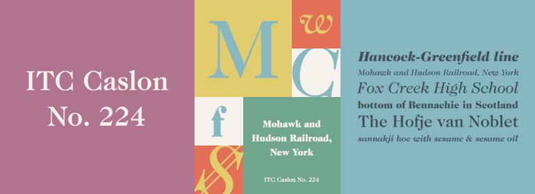 ITC Caslon No. 224™
