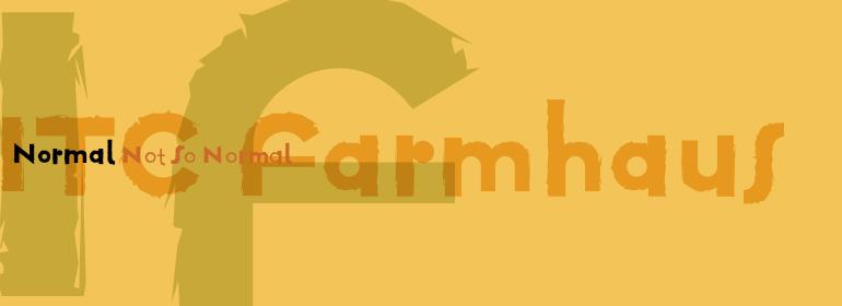 ITC Farmhaus™