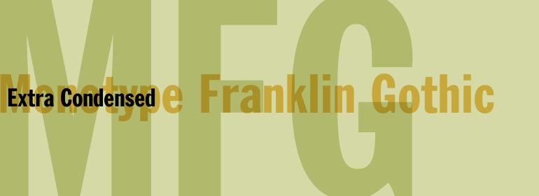 Monotype Franklin Gothic