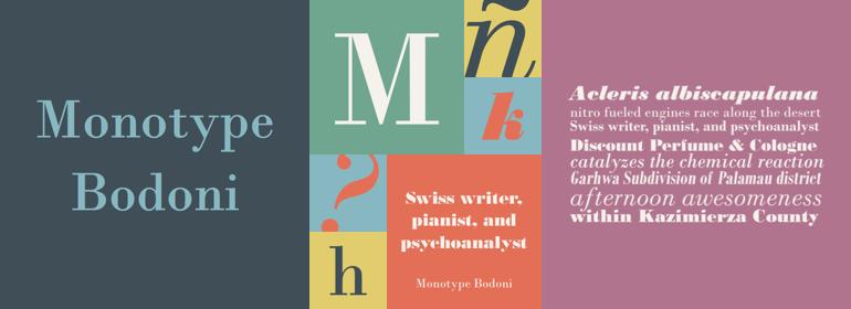 Monotype Bodoni™